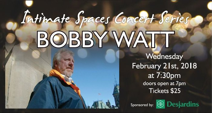 Intimate Spaces Concert Series presents Bobby Watt