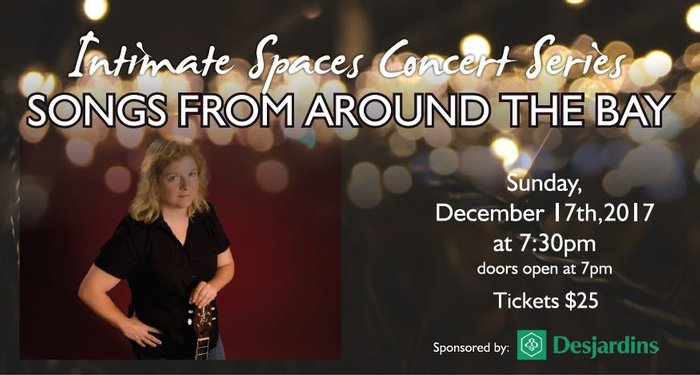 Intimate Spaces Concert Series presents Songs from Around the Bay